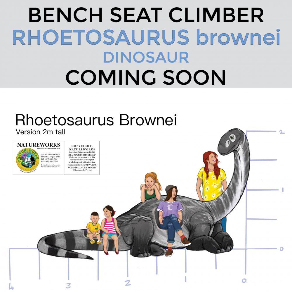 Rhoetosaurus brownie dinosaur – Bench Seat Climber – 2m high – Coming Soon